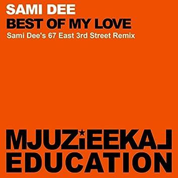 Best Of My Love (Sami Dee's 67 East 3rd Street Remix)