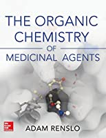 Organic Chemistry of Medicinal Agents Front Cover