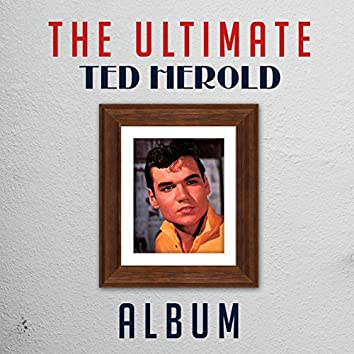 The Ultimate Ted Herold Album