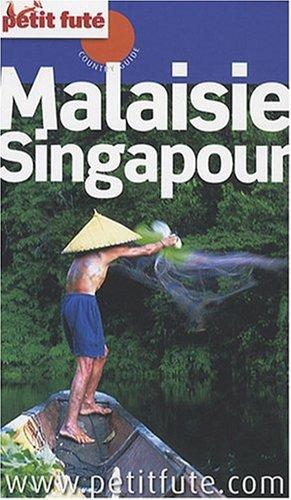 Petit Futé Malaisie Singapour