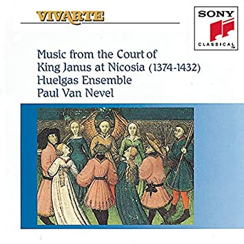 Music from the Court of King Janus at Nicosia (1374-1432)