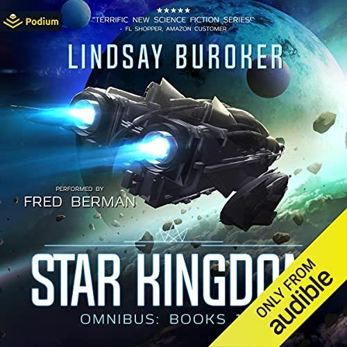 Star Kingdom Omnibus Audiobook By Lindsay Buroker cover art