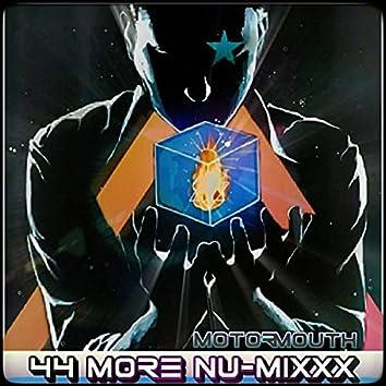 44 More Nu-Mixx