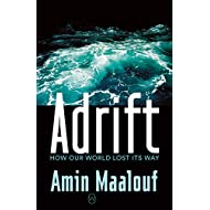 Adrift: How Our World Lost Its Way