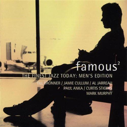 Famous - The Finest Jazz Today: Men's Edition 2 (exklusiv bei Amazon.de)