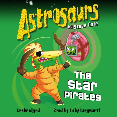 Astrosaurs: The Star Pirates cover art
