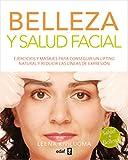 Belleza y salud facial. Ejercicios y masajes para conseguir un lifting natural y reducir las líneas de expresión. (Plus Vitae)