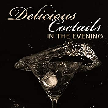 Delicious Coctails in the Evening – Soft Vibes, Sentimental Jazz Background, Romantic Meeting, Calm Moments