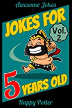 Jokes for 5 Year Olds - Vol. 2: 100 Jokes for Kids, Riddle book for smart kids ages 4-6. Awesome, Silly and Super Funny Jokes - Gift Idea