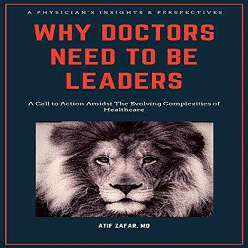 Why Doctors Need to Be Leaders audiobook cover art