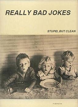 Really Bad Jokes Volume I by [R. Edward Core]