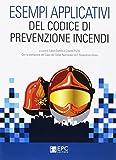 Esempi applicativi del codice di prevenzione incendi