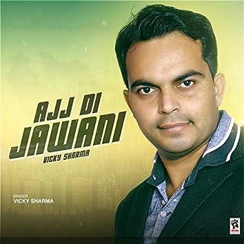Ajj Di Jawani