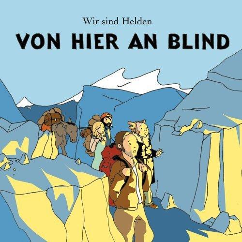 Wir sind Helden: Von hier an blind (Audio CD)