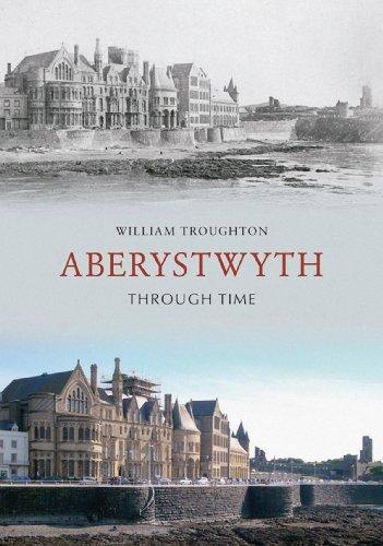 Aberystwyth Through Time (English Edition)