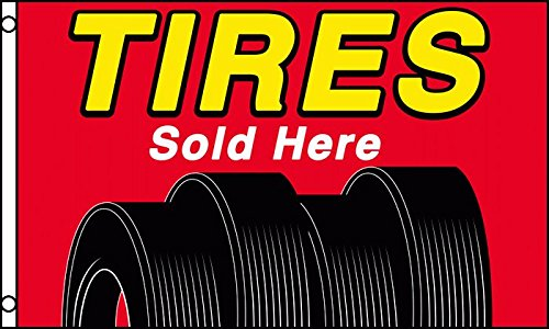 TIRES SOLD HERE FLAG, 3'X5' tire sales sign banner