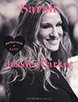 Sarah Jessica Parker perfect style of SATC (MARBLE BOOKS Love Fashionista)