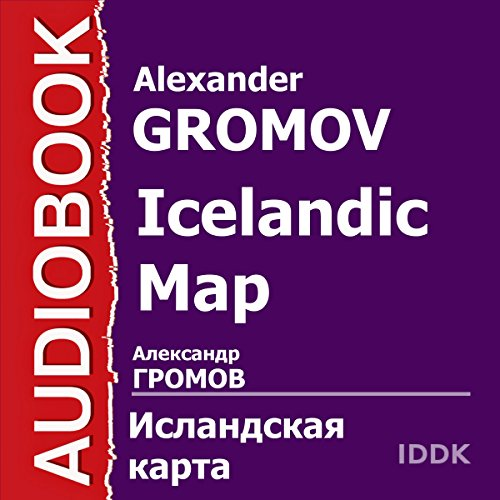 Icelandic Map [Russian Edition]                   By:                                                                                                                                 Alexander Gromov                               Narrated by:                                                                                                                                 Alexander Polikarpov                      Length: 12 hrs and 1 min     Not rated yet     Overall 0.0