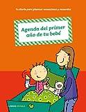 Agenda del primer año de tu bebé (Padres e hijos)