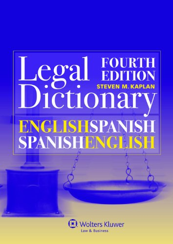 English/Spanish and Spanish/English Legal Dictionary (English and Spanish Edition)