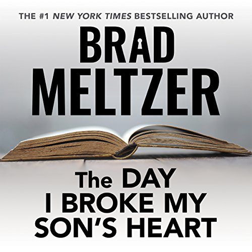 The Day I Broke My Son's Heart audiobook cover art