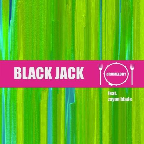 Black Jack (feat. Zyon Blade)
