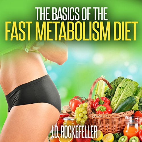 The Basics of the Fast Metabolism Diet audiobook cover art