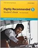 Highly Recommended - English for the Hotel and Catering Industry Student Book Student edition by Stott, Trish, Revelle, Rod (2005) Paperback - Oxford University Press