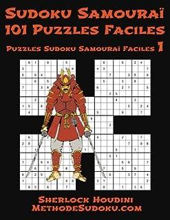 Sudoku Samouraï - 101 Puzzles Faciles: Volume 1 (Puzzles Sudoku Samouraï Faciles)
