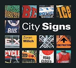 City Signs by [Zoran Milich]