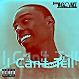 I Can't Tell [Explicit] (Instrumental)