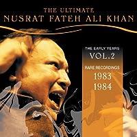 The Ultimate Nusrat Fateh Ali Khan, Vol. 2: 1983-1984 by Nusrat Fateh Ali Khan