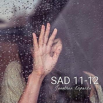 Sad 11-12