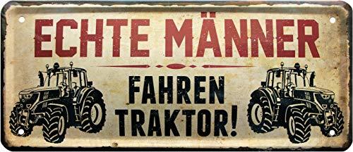 Echte Männer Fahren Traktor Bauer Landwirt 28x12 Witziges Deko Blechschild 1572