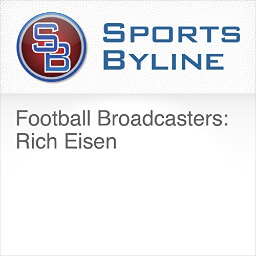 Football Broadcasters: Rich Eisen audiobook cover art