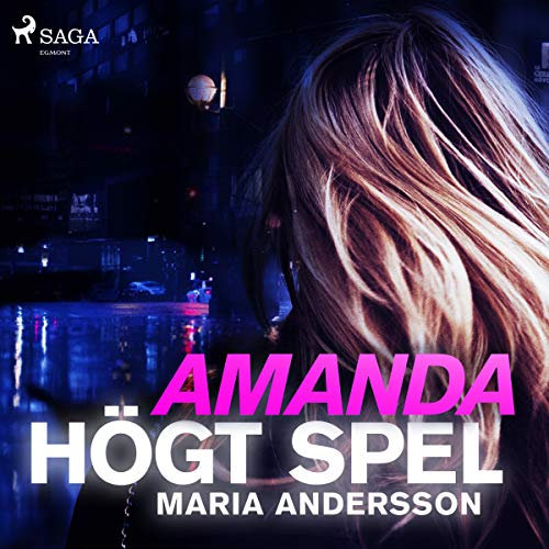 Amanda - högt spel                   By:                                                                                                                                 Maria Andersson                               Narrated by:                                                                                                                                 Isabelle Hüttner Häggstrand                      Length: 8 hrs and 56 mins     Not rated yet     Overall 0.0