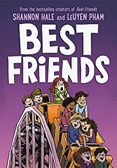 Best Friends by [Shannon Hale, LeUyen Pham]