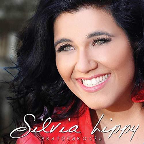 Silvia Lippy - Pra Tocar O Céu (Gospel) [CD]