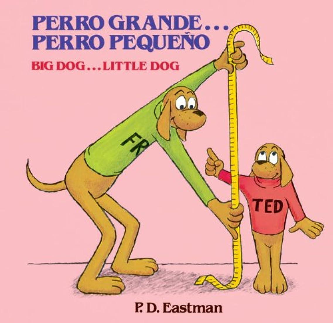 矛盾するホップ感じPerro Grande... Perro Pequeno (Spanish Edition)