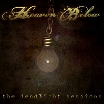 The Deadlight Sessions