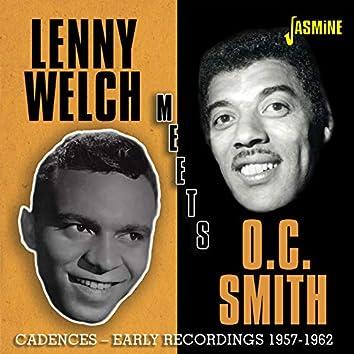 Lenny Welch Meets O.C. Smith: Cadences Early Recordings (1957-1962)