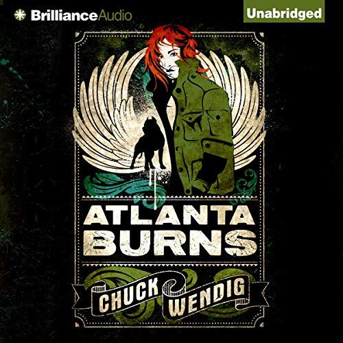 Atlanta Burns Audiobook By Chuck Wendig cover art