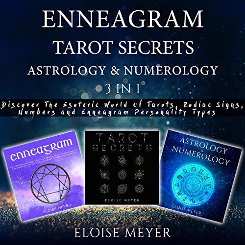 Enneagram, Tarot Secrets, Astrology & Numerology 3 in 1 cover art