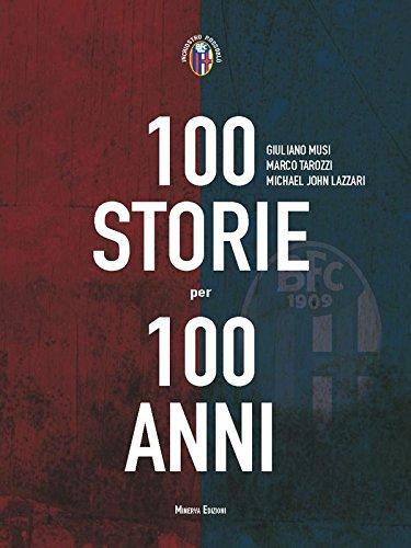100 storie per 100 anni (INCHIOSTRO ROSSOBLU) (Italian Edition)