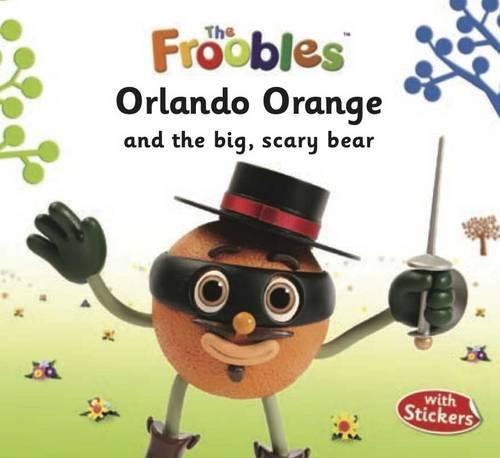 Orlando Orange (The Froobles) by J. R. Aspey (2011-09-01)