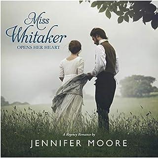 Miss Whitaker Opens Her Heart audiobook cover art