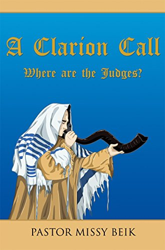 Clarion Call: Where are the Judges ? (English Edition)