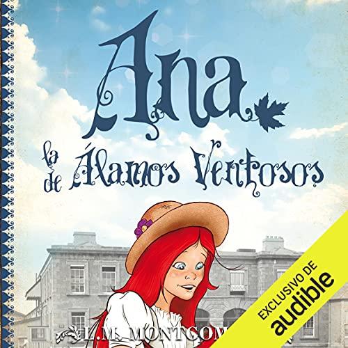 Diseño de la portada del título Ana, La De Álamos Ventosos