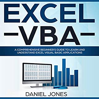 Excel VBA: A Comprehensive Beginner's Guide to Learn and Understand Excel Visual Basic Applications cover art
