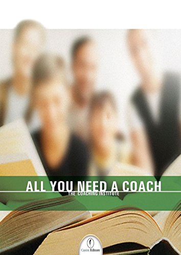All you need a coach (Italian Edition)